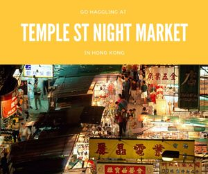 Temple Street Night Market Top 10 Things To Do in Hong Kong