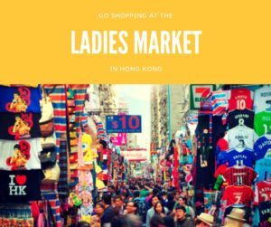 Hong Kong Ladies Market Top 10 Things To Do in Hong Kong