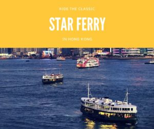 Hong Kong Star Ferry Top 10 Things To Do in Hong Kong