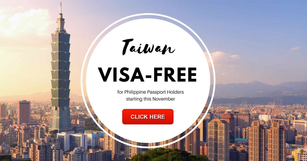 Taiwan Visa Free For Philippine Passport Holders Nov2017