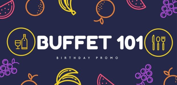 Buffet 101 Birthday Promo